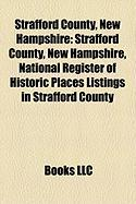 Strafford County, New Hampshire: National Register of Historic Places Listings in Strafford County, New Hampshire