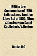 1850 in Law: Compromise of 1850