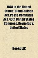 1878 in the United States: 45th United States Congress
