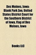 Des Moines, Iowa: Blank Park Zoo, United States District Court for the Southern District of Iowa, Flag of Des Moines, Iowa