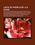 Lists of People by U.S. State: List of People from New York, List of People from Texas, List of People from Mississippi