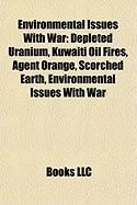 Environmental Issues with War: Depleted Uranium