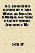 Local Government in Michigan: List of Cities, Villages, and Townships in Michigan