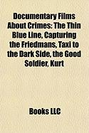 Documentary Films about Crimes (Study Guide): The Thin Blue Line
