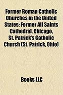 Former Roman Catholic Churches in the United States: Former All Saints Cathedral, Chicago
