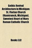 Gothic Revival Architecture in Michigan: St. Florian Church (Hamtramck, Michigan)