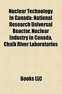 Nuclear Technology in Canada: National Research Universal Reactor