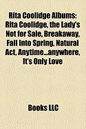 Rita Coolidge Albums: Rita Coolidge, the Lady's Not for Sale, Breakaway, Fall Into Spring, Natural ACT, Anytime...Anywhere, It's Only Love