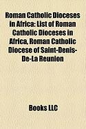 Roman Catholic Dioceses in Africa: List of Roman Catholic Dioceses in Africa, Roman Catholic Diocese of Saint-Denis-de-La Reunion
