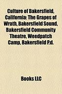 Culture of Bakersfield, California: The Grapes of Wrath, Bakersfield Sound, Bakersfield Community Theatre, Weedpatch Camp, Bakersfield P.D.