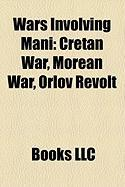 Wars Involving Mani: Cretan War, Morean War, Orlov Revolt