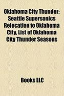 Oklahoma City Thunder: Seattle Supersonics Relocation to Oklahoma City, List of Oklahoma City Thunder Seasons