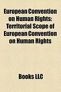 European Convention on Human Rights: Territorial Scope of European Convention on Human Rights