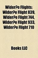 Wideroe Flights: Wideroe Flight 839, Wideroe Flight 744, Wideroe Flight 933, Wideroe Flight 710