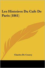 Les Histoires Du Cafe de Paris (1861)