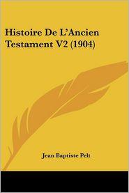Histoire de L'Ancien Testament V2 (1904)