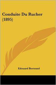 Conduite Du Rucher (1895)