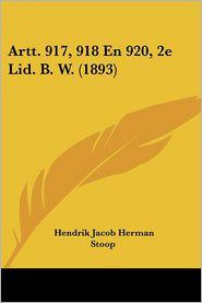 Artt. 917, 918 En 920, 2e Lid. B. W. (1893)