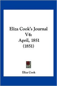 Eliza Cook's Journal V4: April, 1851 (1851)