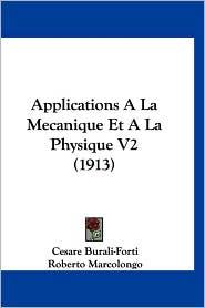 Applications a la Mecanique Et a la Physique V2 (1913)