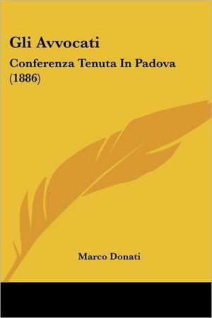 Gli Avvocati: Conferenza Tenuta in Padova (1886)