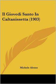 Il Giovedi Santo in Caltanissetta (1903)