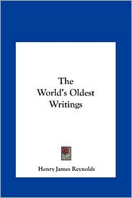 The World's Oldest Writings