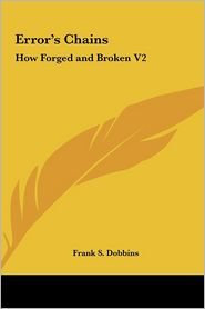 Error's Chains: How Forged and Broken V2