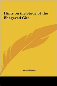 Hints on the Study of the Bhagavad Gita