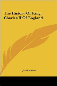 The History of King Charles II of England
