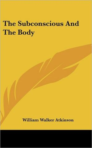 The Subconscious and the Body