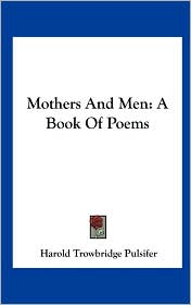 Mothers and Men: A Book of Poems
