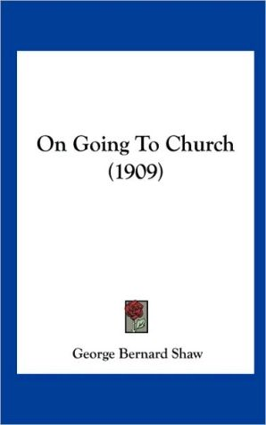 On Going to Church (1909)
