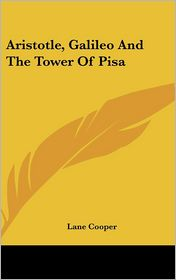 Aristotle, Galileo and the Tower of Pisa