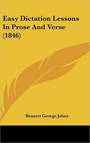 Easy Dictation Lessons in Prose and Verse (1846)