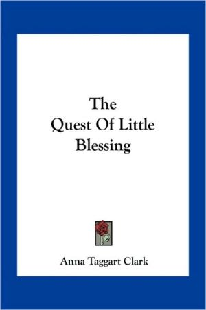 The Quest of Little Blessing