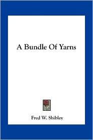 A Bundle of Yarns