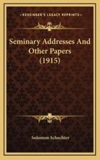 Seminary Addresses and Other Papers (1915)