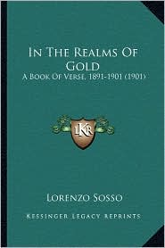 In the Realms of Gold: A Book of Verse, 1891-1901 (1901)