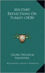 Military Reflections on Turkey (1828)