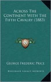Across the Continent with the Fifth Cavalry (1883)
