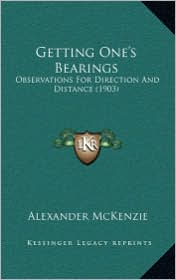 Getting One's Bearings: Observations for Direction and Distance (1903)