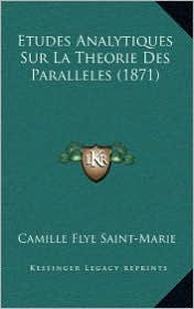 Etudes Analytiques Sur La Theorie Des Paralleles (1871)