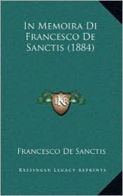 In Memoira Di Francesco de Sanctis (1884)