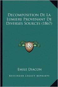 Decomposition de La Lumiere Provenant de Diverses Sources (1867)