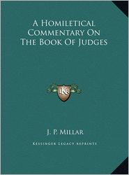 A Homiletical Commentary on the Book of Judges