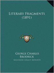 Literary Fragments (1891)