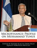 Microfinance: Profile on Muhammad Yunus - Monteiro, Bren