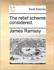 The Relief Scheme Considered.