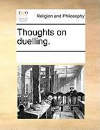 Thoughts on Duelling.